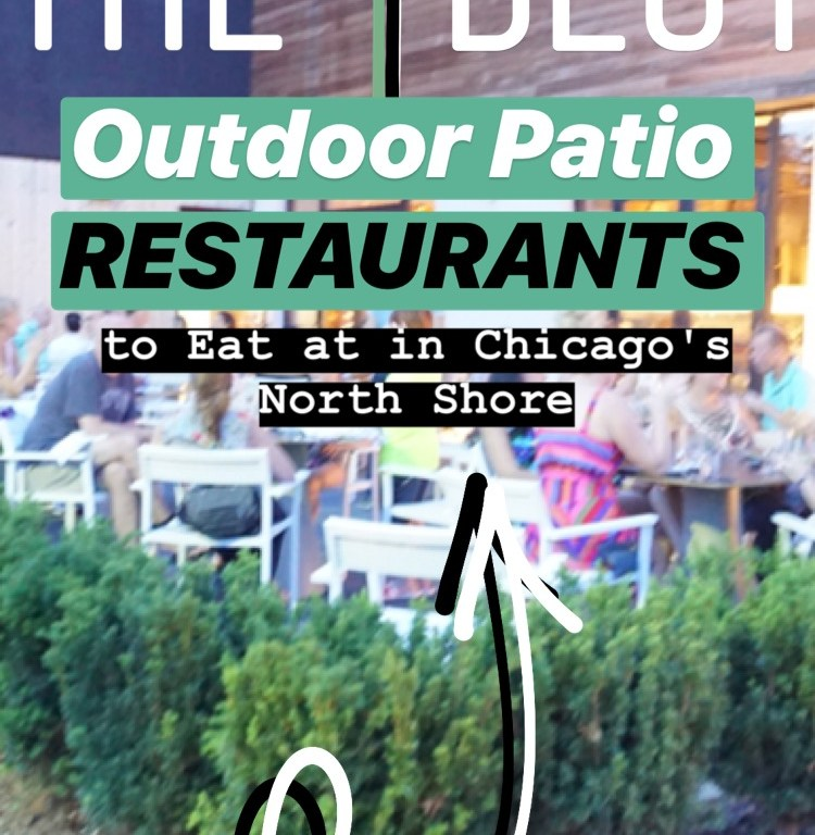 The 4 Best Outdoor Patio Restaurants to Eat at in Chicago's North Shore :: I Adore What I Love Blog :: www.iadorewhatilove.com #iadorewhatilove