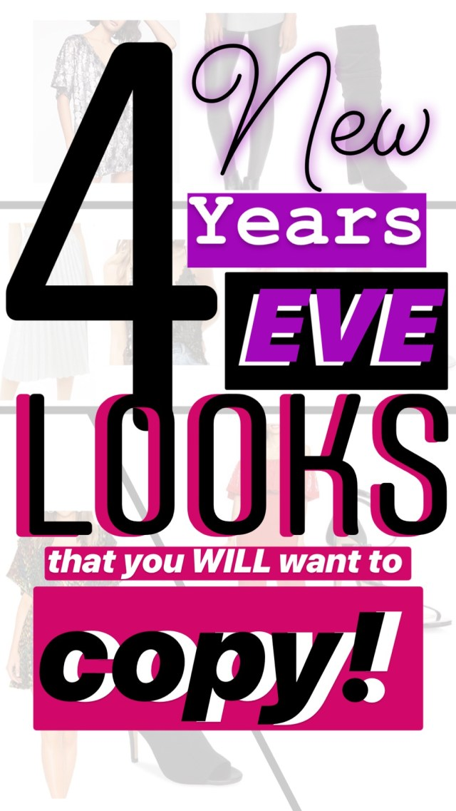 4 New Years Eve Looks That You WILL Want to Copy :: I Adore What I Love Blog :: www.iadorewhatilove.com #iadorewhatilove