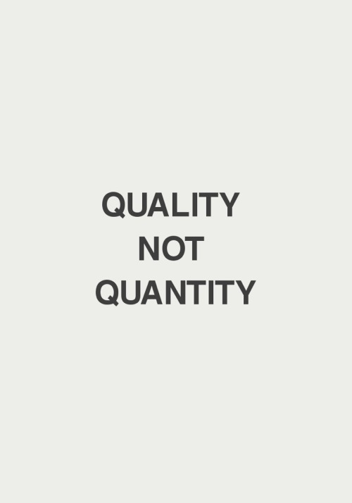Quality counts