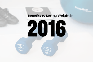 Benefits to Losing Weight in 2016