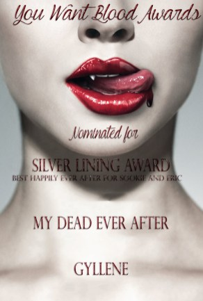 My Dead Ever After Gyllene - SILVER LINING AWARD
