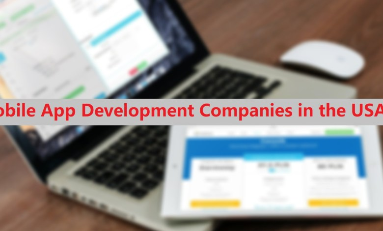 Photo of Mobile App Development Companies in the USA