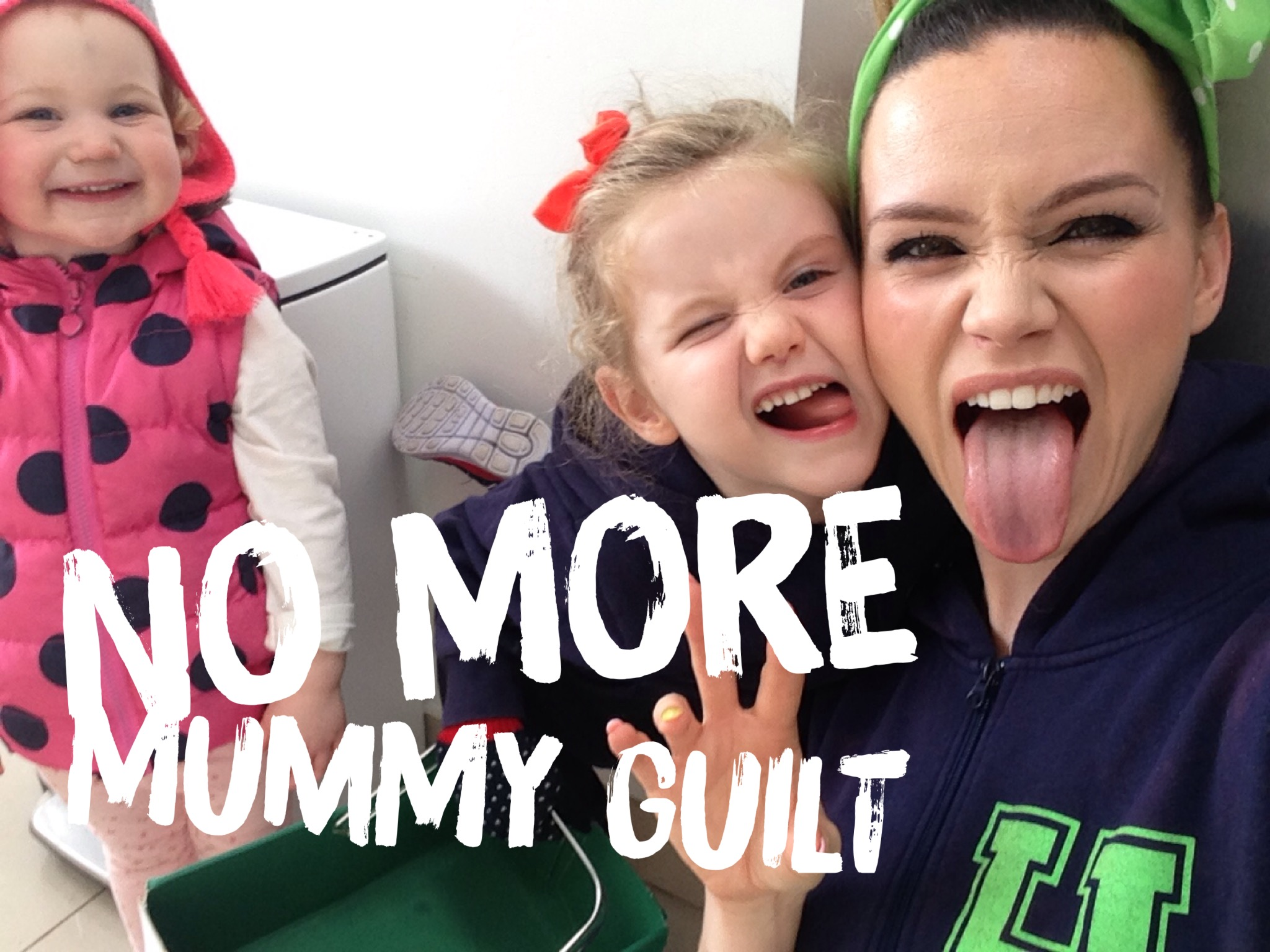 "Say no more to ""Mummy guilt"""