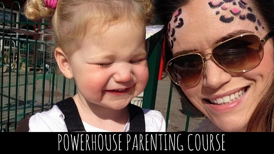 Powerhouse Parenting Course-for Muddled Mums