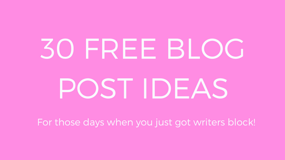 30 FREE blog post ideas