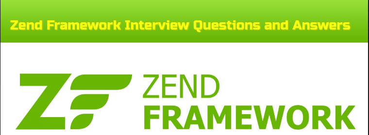 Zend-Framework-Interview-Questions-and-Answers