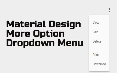 Material Design More Option Dropdown Menu - 𝖎𝖆𝖒𝖗𝖔𝖍𝖎𝖙