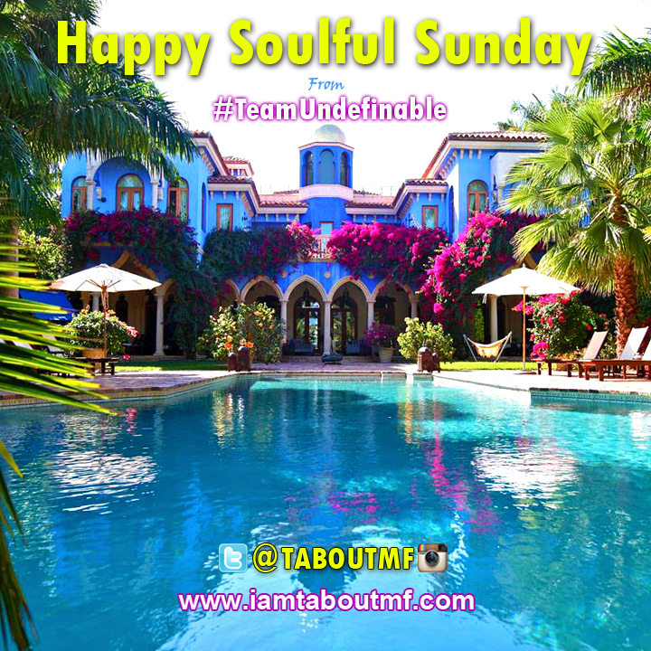 iamtaboutmf.com - Happy Soulful Sunday