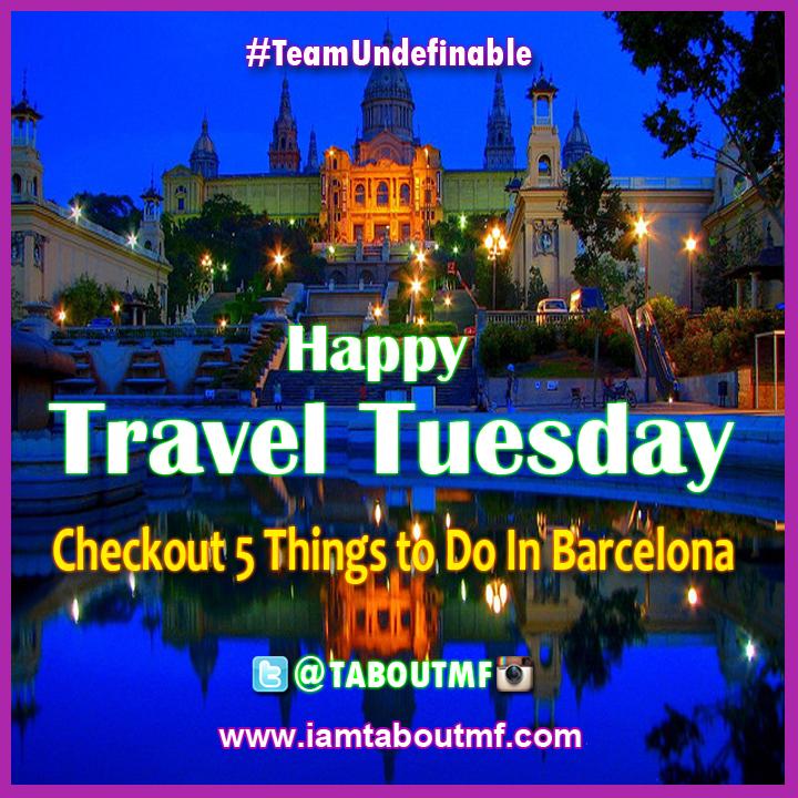 iamtaboutmf_travel-tuesday-barcelona