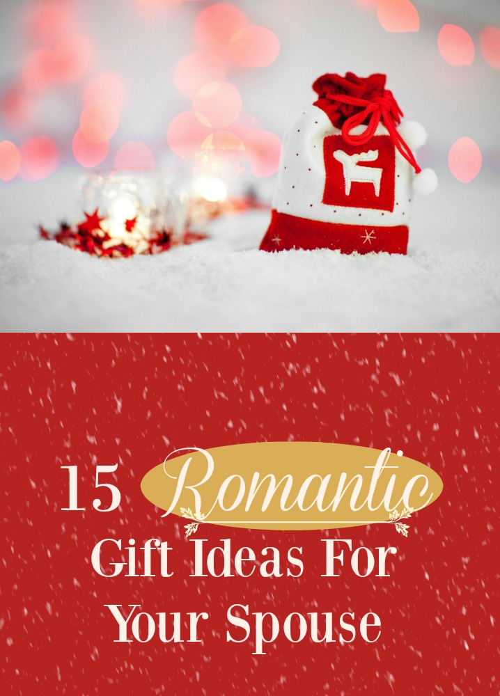 15-romantic-gift-ideas-for-your-spouse
