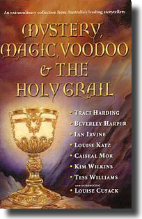 Magic, Mystery, Voodod and the Holy Grail