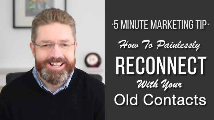 How To (Painlessly) Reconnect With Old Contacts