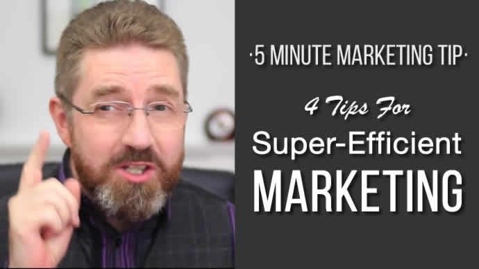 4 Tips For Super-Efficient marketing