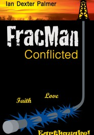 FracMan Conflicted by Ian Dexter Palmer