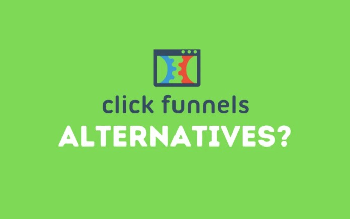 ClickFunnel Alternatives: 4 Landing Page Funnel Builders to Build Your Pages
