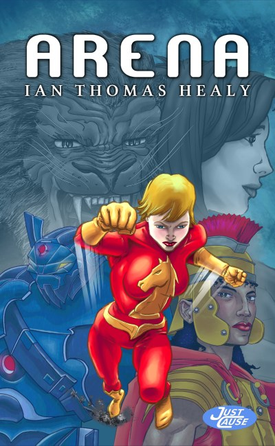 ian thomas healy, ebook, print book, audiobook, science fiction, fantasy, superhero, just cause, just cause universe