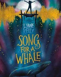 Song for a Whale — Lynne Kelly