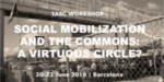 Program Announced for IASC Workshop on Social Mobilization and the Commons