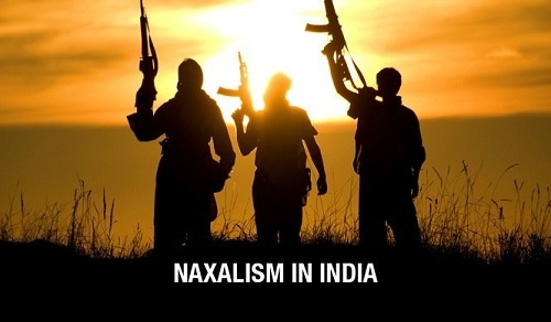 Naxalism in India: Causes, Government Response & its Outcomes