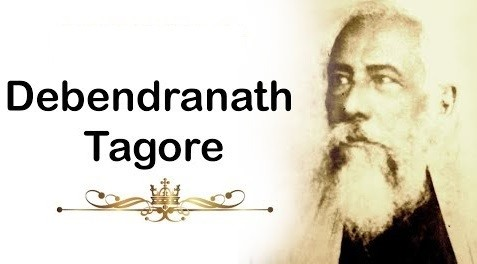 Debendranath Tagore – Important Personalities of Modern India