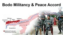 The Bodo Militancy and Peace Accord - Explained