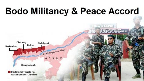 The Bodo Militancy and Peace Accord – Explained