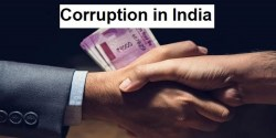 Corruption in India: Status, Causes, Impacts, Way Forward
