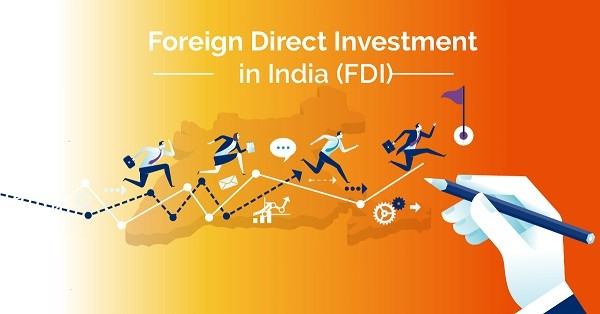[Updated] Foreign Direct Investment (FDI) in India