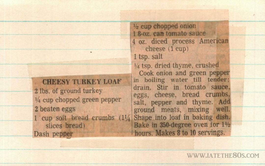 Cheesy Turkey Loaf