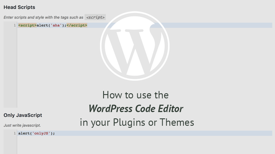 How to use the WordPress Code Editor in your Plugins or