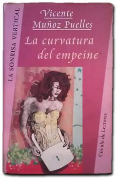La curvatura del empeine - Vicente Muñoz Puelles