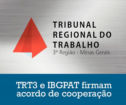 Acordo de cooperação firmado com o TRT3