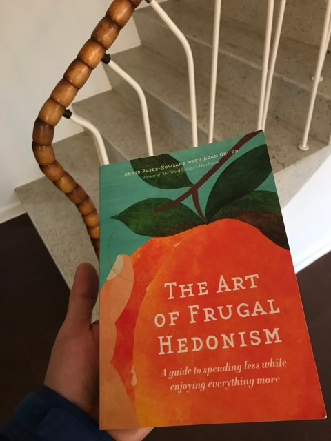art of frugal hedonism