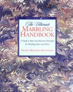 The Ultimate Marbling Handbook