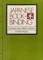 2015.12.02 - Japanese Bookbinding - Instructions From A Master Craftsman - Kojiro Ikegami