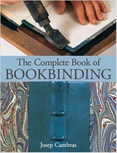 2015.12.02 - The Complete Book of Bookbinding - Josep Cambras