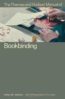 2015.12.02 - The Thames and Hudson Manual of Book Binding - Arthur Johnson