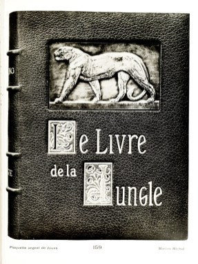 Rudyard Kipling - Le Livre de la Jungle. Translation to French. Paris, 1919, in-4. Binding - Marius Michel