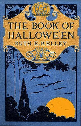 The Book of Hallowe'en by Ruth Edna Kelley (1919)