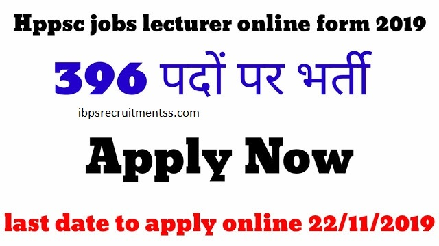 HPPSC lecturer vacancy 2019 || notification syllabus exam pattern cut off