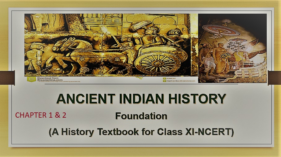 ANCIENT INDIAN HISTORY NOTES NCERT CLASS 11 || PART 1