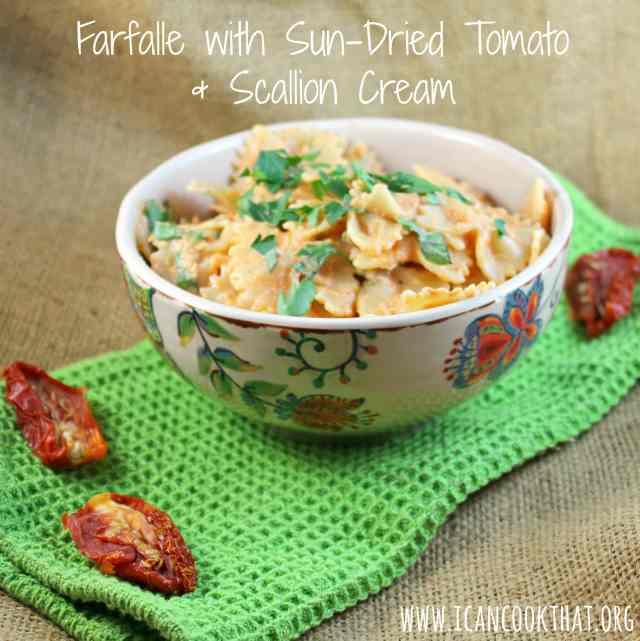 Farfalle with Sun-Dried Tomato and Scallion Cream