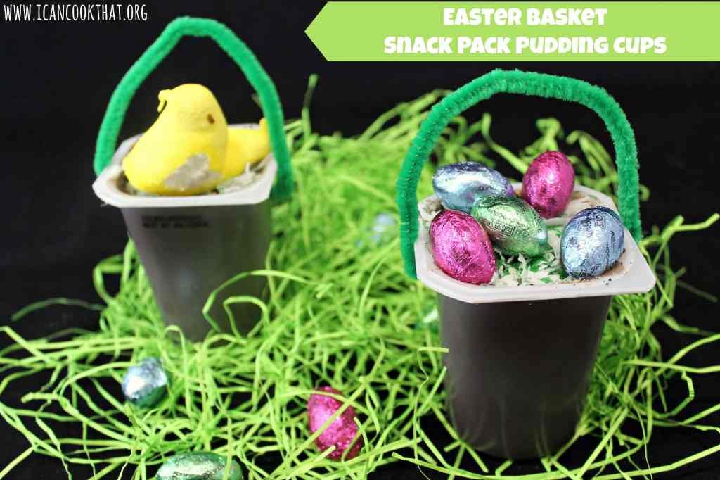 Easter Basket Snack Pack Pudding Cups #SnackPackMixins #Ad