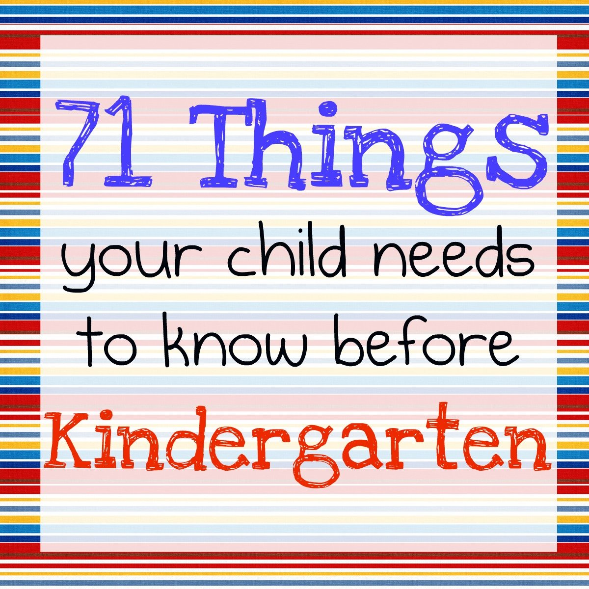 hight resolution of 71 Things Your Child Needs to Know Before Kindergarten