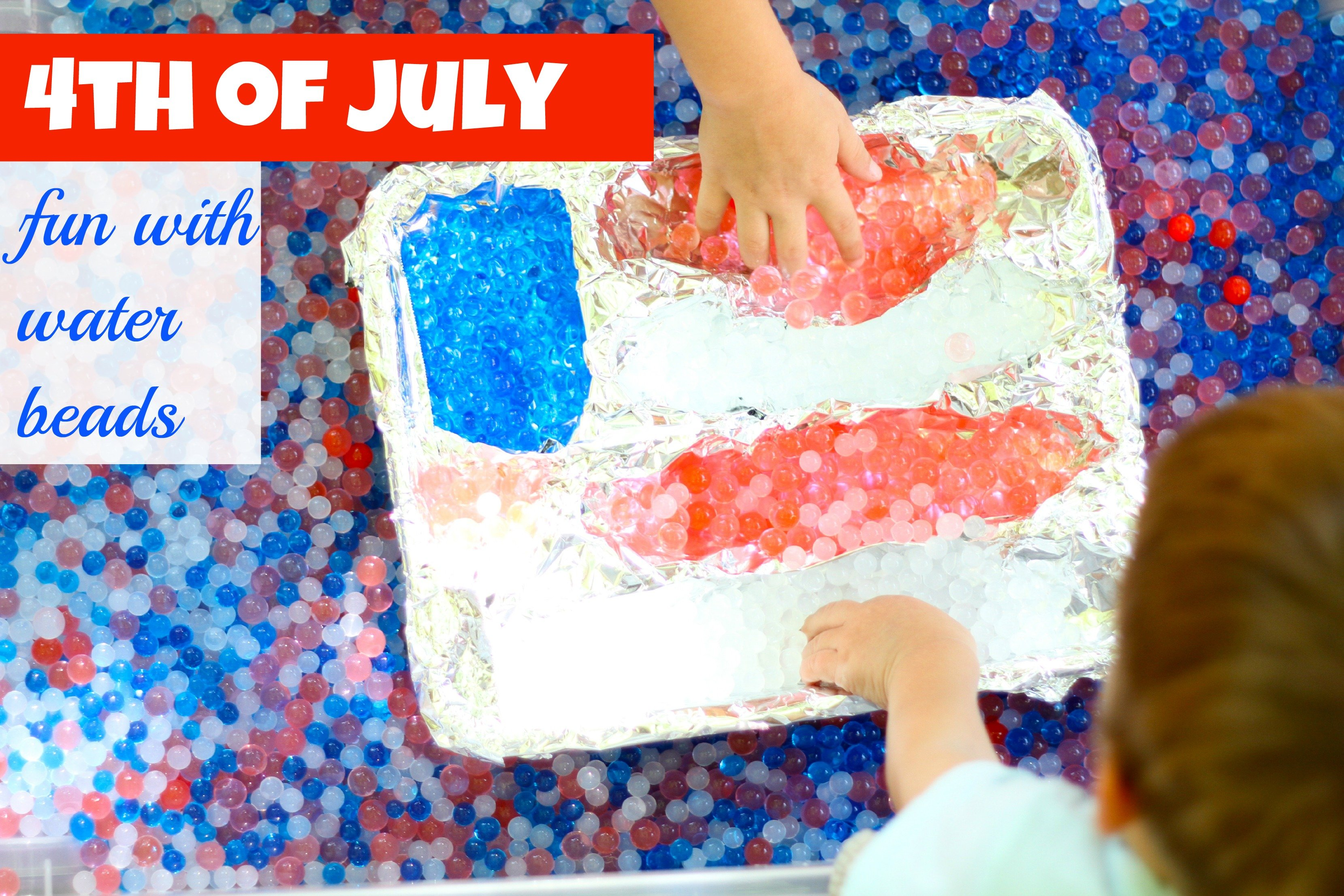 4th Of July Fun With Water Beads