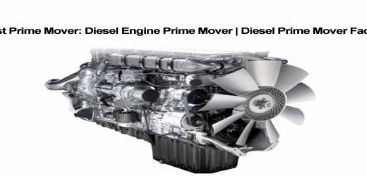 Best Diesel Engine Prime Mover | Diesel Prime Mover Facility