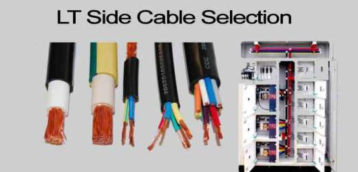 Cable Selection of LT Side/Low-Voltage Line Easy Methods-2020