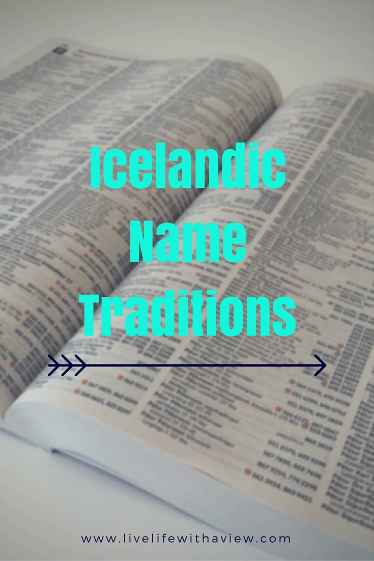 Ever wondered how people in Iceland name their children? How last names always start with sons or dottirs? This is why.| Life With a View