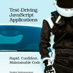 A Review: Test-Driving JavaScript Applications