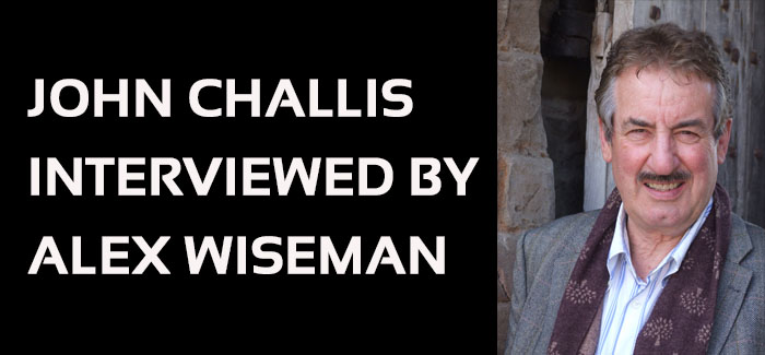 John Challis Interviewed By Alex Wiseman